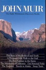 JohnMuirTheEightWildernessDiscoveryBooksLowRes