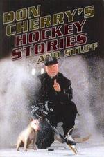 DonCherrysHockeyStoriesAndStuff