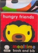 HungryFriendsMealtimeBookAndBib